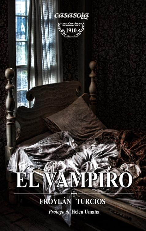 """Libro: """"El Vampiro"""" de Froylán Turcios. Foto: Mario Ramos."""
